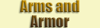 Arms and Armor <br>in the Middle Ages