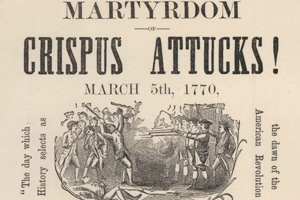 Poster about the shooting of Crispus Attucks